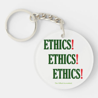 """""""Ethik! Ethik! Ethik! """" Schlüsselanhänger"""