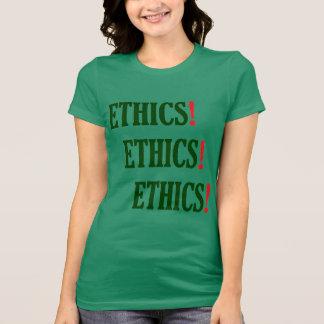 """""""Ethik! Ethik! Ethik! """" T-Shirt"""
