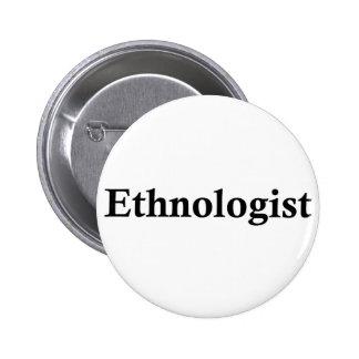 Ethnologist Runder Button 5,7 Cm