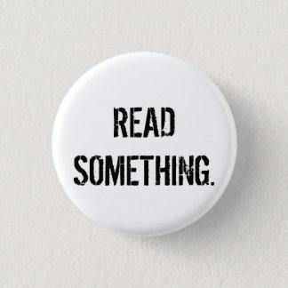 Etwas gelesen Knopf Runder Button 3,2 Cm