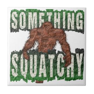 Etwas Squatchy Keramikfliese