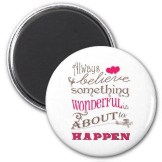 Etwas wunderbar runder magnet 5,7 cm