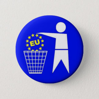 EU-Protest Runder Button 5,7 Cm