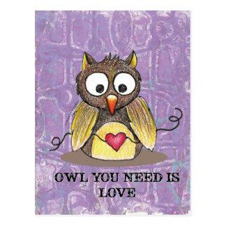 """""""Eule, die Sie benötigen, ist Liebe-"""" Postkarte"""