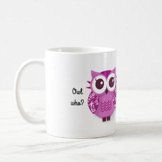 Eule wer? Eule ist Ihr bester Freund Kaffeetasse