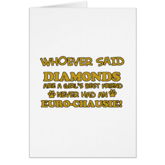 Euro-chausie besser als Diamanten Karte