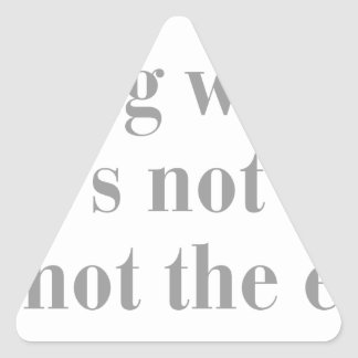 everything-will-be-ok-bod-gray.png Dreiecks-Aufkleber