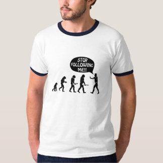 Evolution des Mannes - stoppen Sie, mir zu T-Shirt