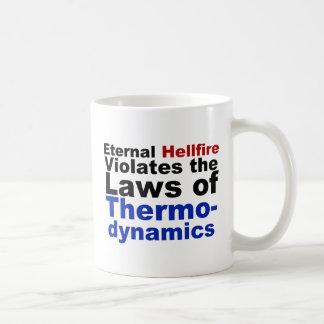 Ewiges Höllenfeuer verletzt Thermodynamik Kaffeetasse