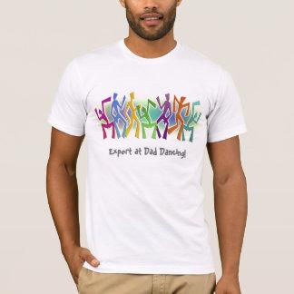 Experte am Vati-Tanzen - verrücktes Tänzer-Motiv T-Shirt