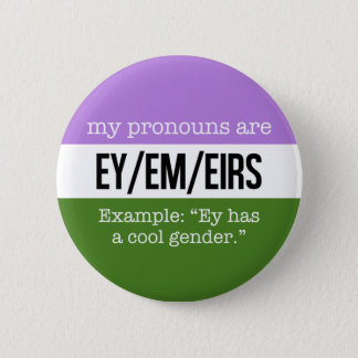 Ey/Em Pronomina - Genderqueer Flagge Runder Button 5,1 Cm