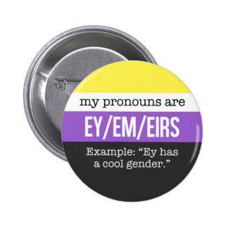 Ey/Em Pronomina - Nonbinary Flagge Runder Button 5,1 Cm