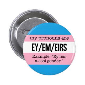 Ey/Em Pronomina - Transgender-Flagge Runder Button 5,7 Cm