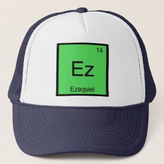 Ezequiel Namenschemie-Element-Periodensystem Truckerkappe