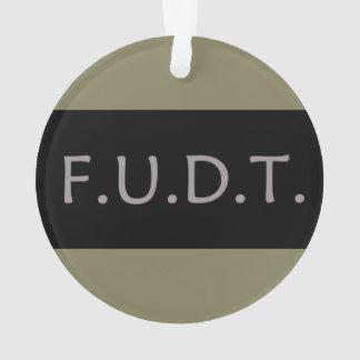 F.U.D.T. - Weihnachtsverzierung! Ornament