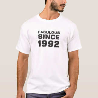 Fabulous since 1992 T-Shirt
