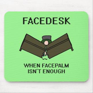 Facedesk Mousepad