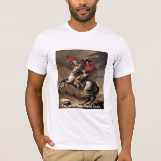 Fähiger Napoleon - war I, ere ich Elba sah T-Shirt