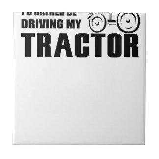 Fahren Sie meinen Traktor Keramikfliese