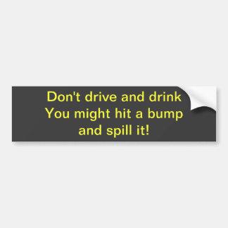 Fahren Sie nicht und trinken Sie Autoaufkleber