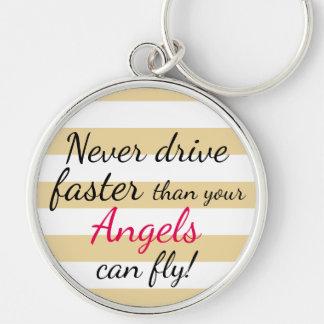 Fahren Sie nie schneller, als Engel Schlüsselkette Silberfarbener Runder Schlüsselanhänger