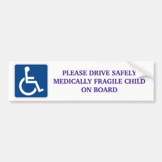 Fahren Sie sicher medizinisch zerbrechliches Kind Autoaufkleber