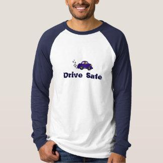 Fahren Sie sicheren T - Shirt