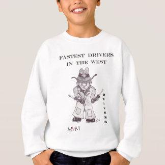 Fahrer der Cowboy - schnellste Fahrer im Westen Sweatshirt
