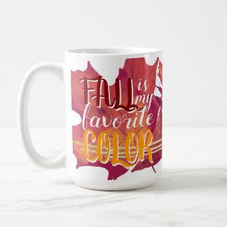 """Fall ist meine die rote und gelbe Lieblingsfarb"" Kaffeetasse"