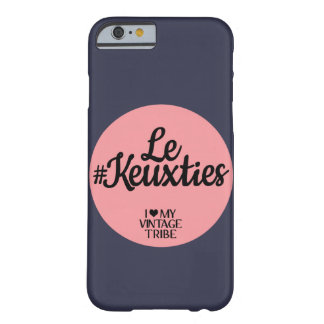 Fall Le #Keuxties Iphone 6 Barely There iPhone 6 Hülle