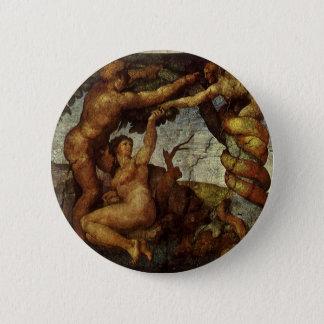 Fall vom Garten Eden durch Michelangelo Runder Button 5,7 Cm