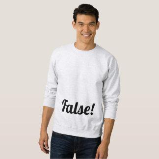 Falsch! Klassisches Sweatshirt