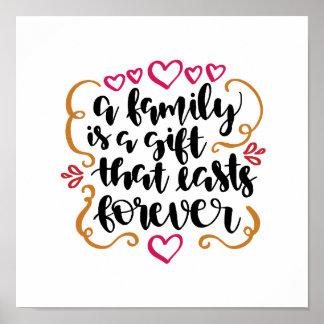 Familie ist ein Geschenk, das letztes Poster