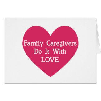 FamilieCaregivers tun es mit Liebe Karte
