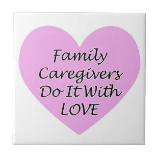 FamilieCaregivers tun es mit Liebe Keramikfliese
