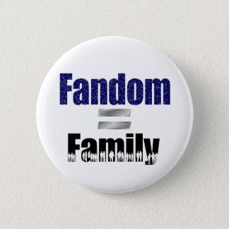 Fandom- = Familienknopf Runder Button 5,1 Cm