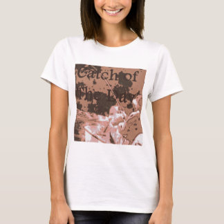 Fang des Tages T-Shirt