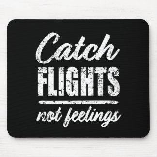 Fang-Flug-nicht Gefühlsreisend-Mausunterlage Mauspads