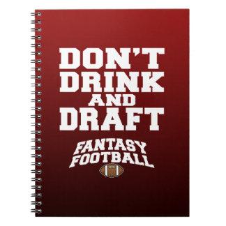 Fantasie-Fußball - trinken Sie nicht und zeichnen  Notizblock