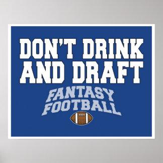 Fantasie-Fußball - trinken Sie nicht und zeichnen  Plakat