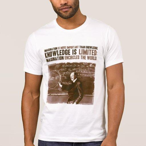 Fantasie ist wichtiger als Wissen T-Shirts
