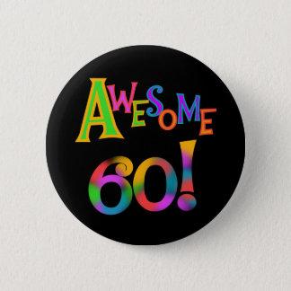Fantastische 60 Geburtstags-T - Shirts und Runder Button 5,1 Cm