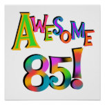 Fantastische 85 Geburtstags-T-Shirts und Geschenke Poster