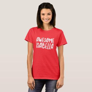 Fantastische Isabella T-Shirt