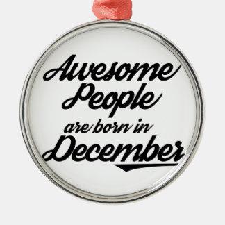 Fantastische Leute sind im Dezember geboren Rundes Silberfarbenes Ornament