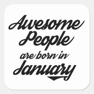 Fantastische Leute sind im Januar geboren Quadratischer Aufkleber