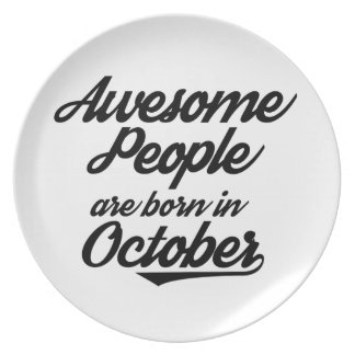 Fantastische Leute sind im Oktober geboren Melaminteller