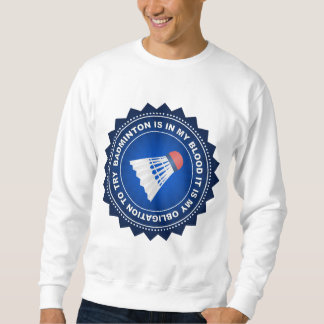 Fantastisches Badminton-Schild Sweatshirt