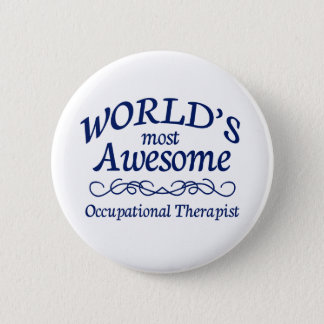 Fantastischste berufliche Therapeut der Welt der Runder Button 5,1 Cm