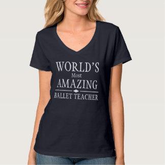 Fantastischster das Ballett-Lehrer der Welt T-Shirt